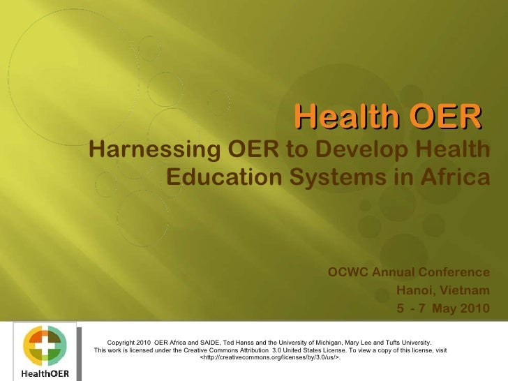 Harnessing OER to Develop Health Education Systems in Africa, May 2010