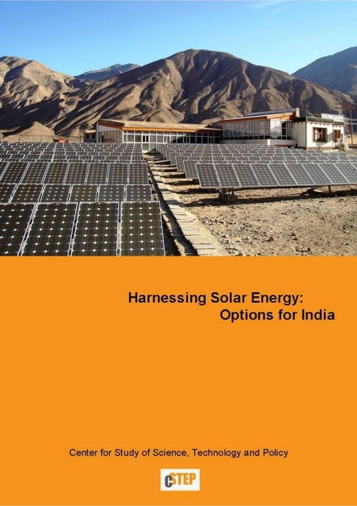 Harnessing Solar Energy:   Options for India            Authors:         Shuba V. Raghavan          Anshu Bharadwaj       ...