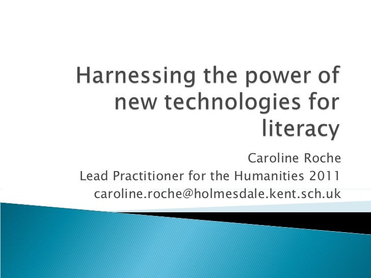 Harnessing the power of new technologies for literacy