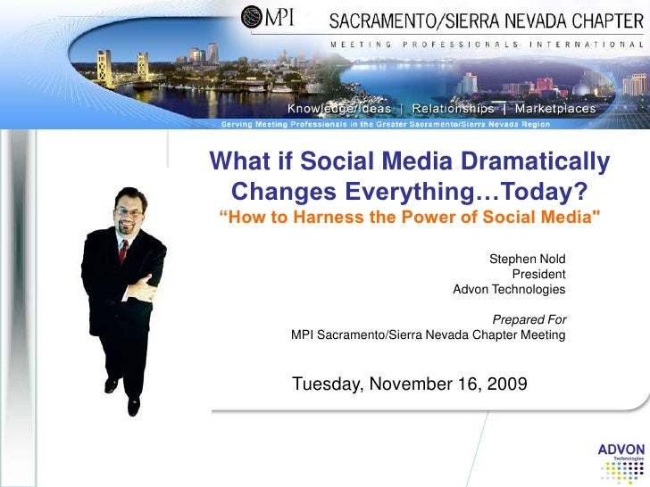 "What if Social Media Dramatically Changes Everything…Today?<br />""How to Harness the Power of Social Media""<br />Tues..."
