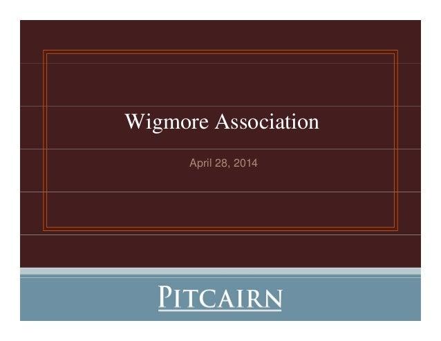 Wigmore Association April 28, 2014