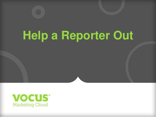 Help a Reporter Out by Cision
