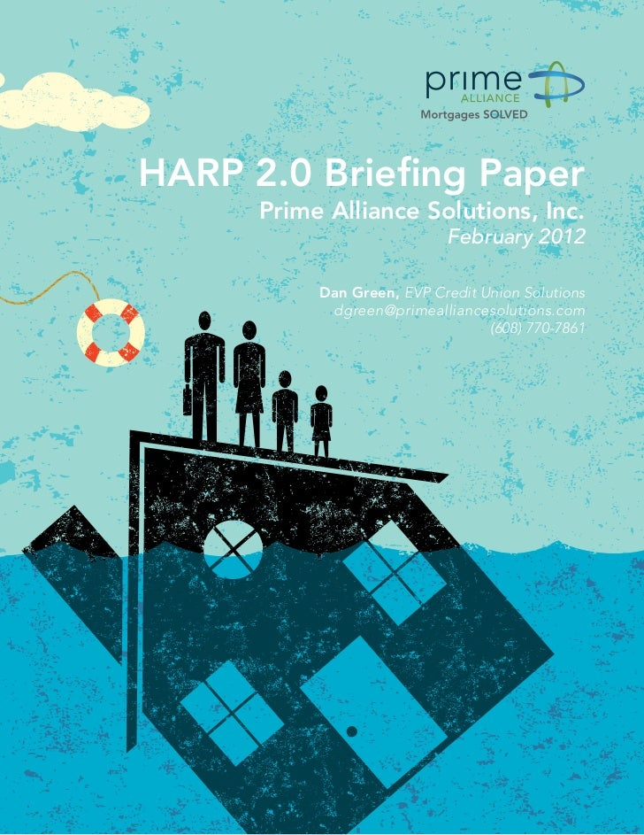 HARP 2.0 Briefing Paper                                       Prime Alliance Solutions, Inc.                              ...