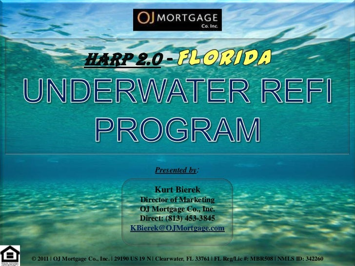 Harp2 Underwater Refi Program - Florida