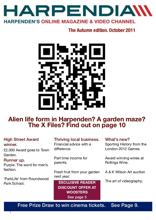 1 Alien life form in Harpenden? A garden maze? The X Files? Find out on page 10 High Street Award winner. £2,000 Award goe...