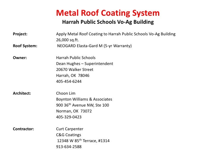 Metal Roof Coating SystemHarrah Public Schools Vo-Ag Building<br />Project:  		Apply Metal Roof Coating to Harrah Public S...