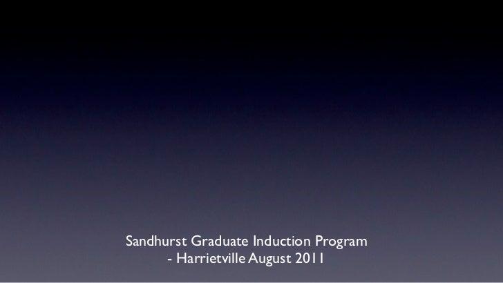 Sandhurst Graduate Induction Program      - Harrietville August 2011