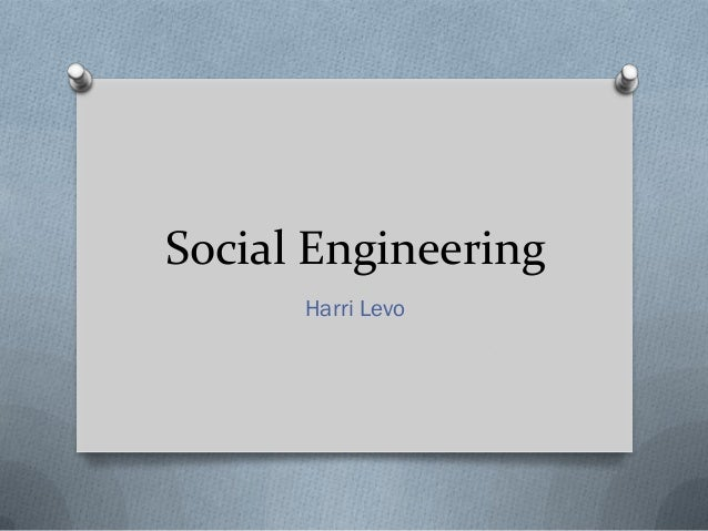 Harri levo social engineering