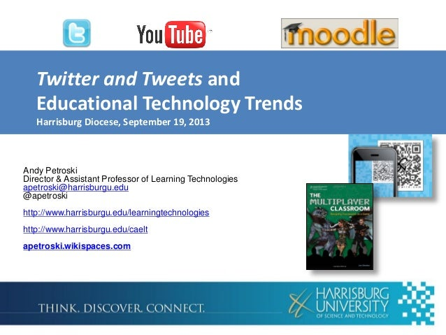 Twitter and Tweets and Educational Technology Trends