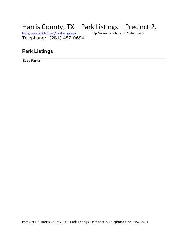 Harris County, TX – Park Listings – Precinct 2.http://www.pct2.hctx.net/parklistings.aspx   http://www.pct2.hctx.net/defau...