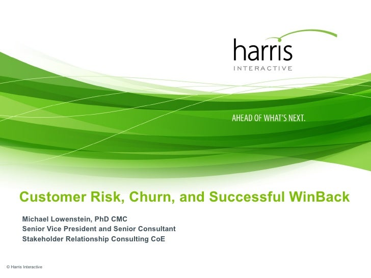 Harris Interactive Src Risk, Churn, Win Back Workshop