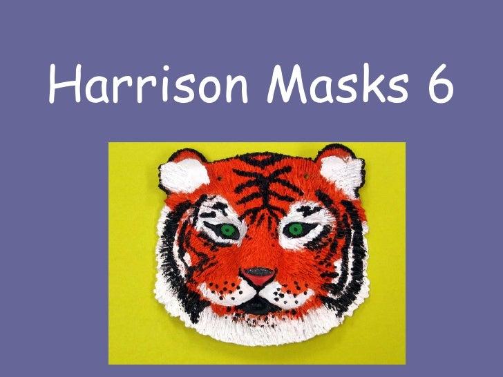 Harrison Masks 6