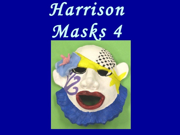 Harrison Masks 4