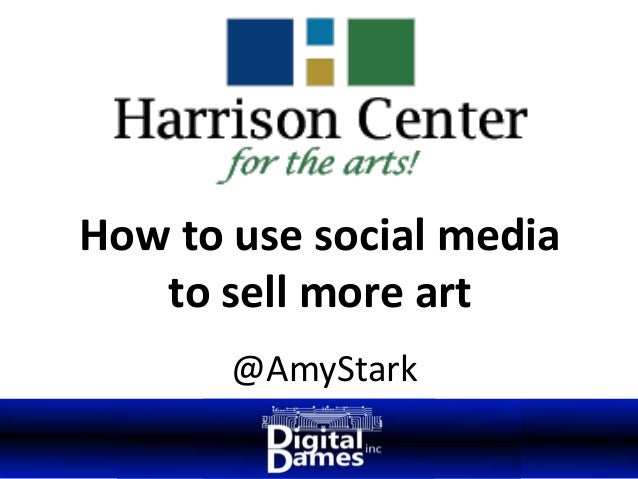 @AmyStark How to use social media to sell more art