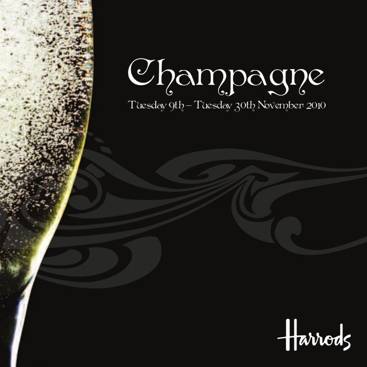ChampagneTuesday 9th – Tuesday 30th November 2010