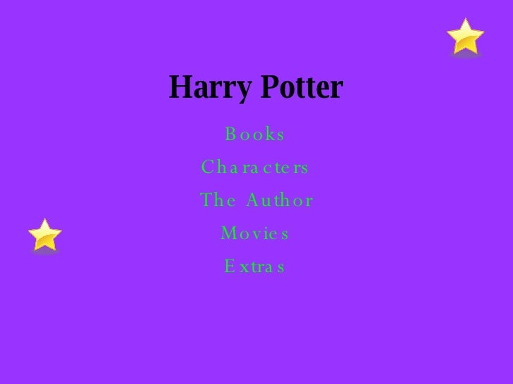 Harry Potter Books Characters The Author Movies Extras