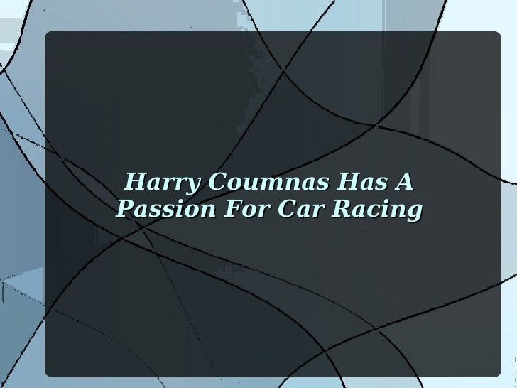 Harry Coumnas Has APassion For Car Racing