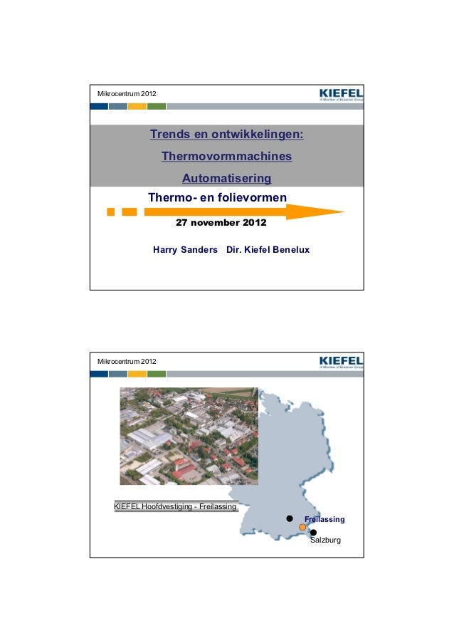 Mikrocentrum 2012               Trends en ontwikkelingen:                    Thermovormmachines                       Auto...