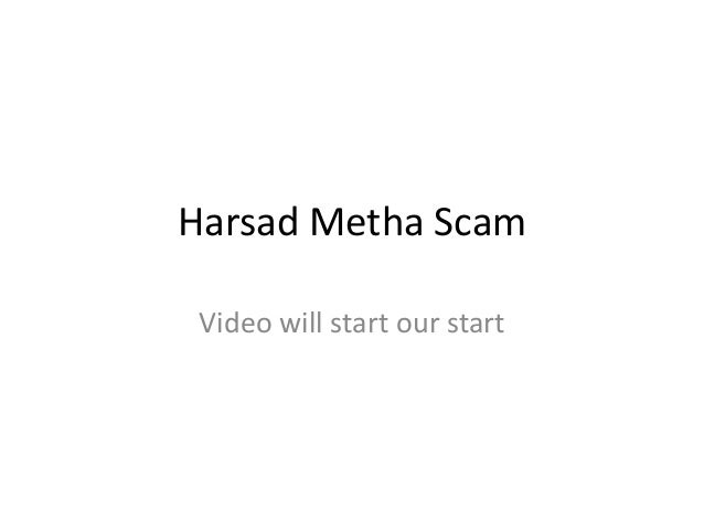 Harsad Metha Scam Video will start our start