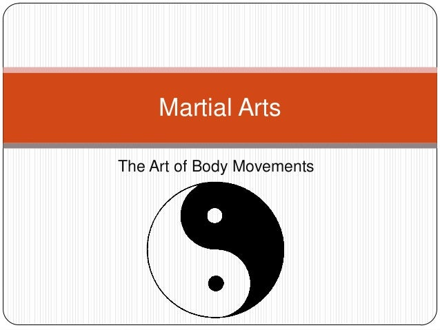 Martial ArtsThe Art of Body Movements