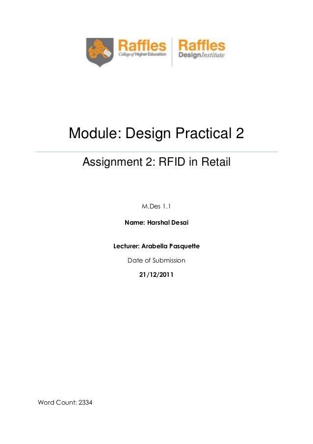 Module: Design Practical 2 Assignment 2: RFID in Retail  M.Des 1.1 Name: Harshal Desai Lecturer: Arabella Pasquette Date o...