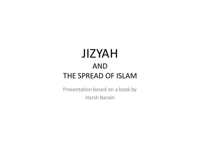 Harsh narain   jizyah and the spread of islam