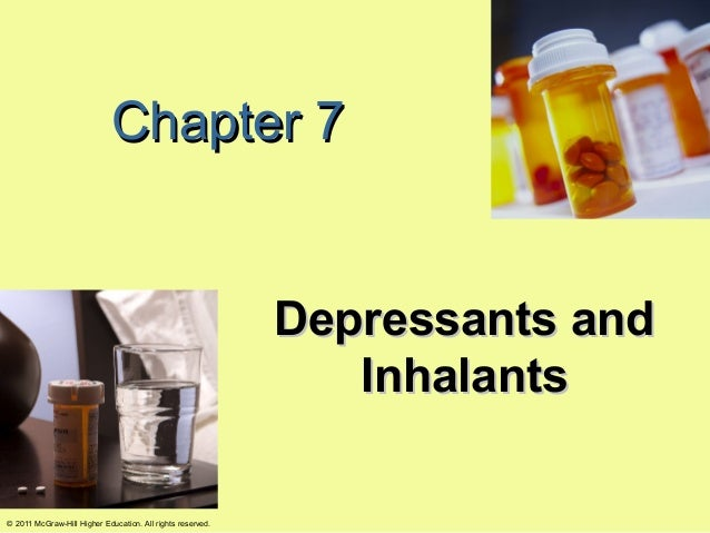 Chapter 7                                                            Depressants and                                      ...
