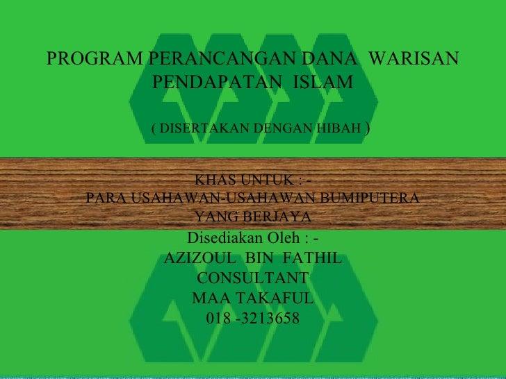 PROGRAM WARISAN PENDAPATAN ISLAM