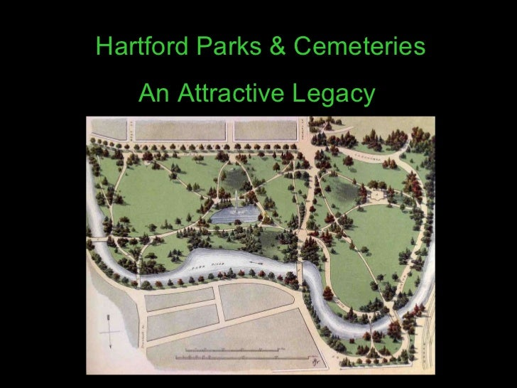Hartford Parks & Cemeteries An Attractive Legacy