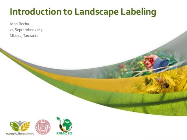 Introduction to landscape labeling for Mbeya, Tanzania
