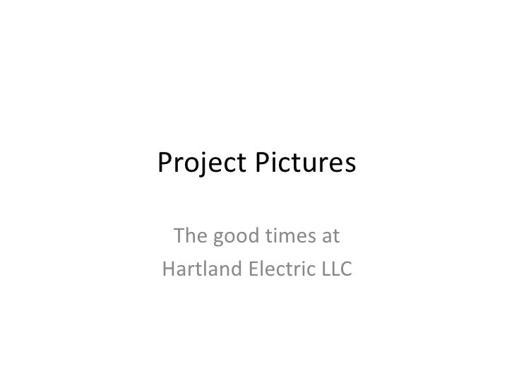 Project Pictures <br />The good times at <br />Hartland Electric LLC<br />