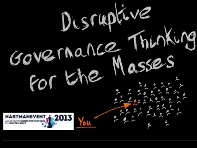 HartmanEvent - Disruptive governance thinking for the masses