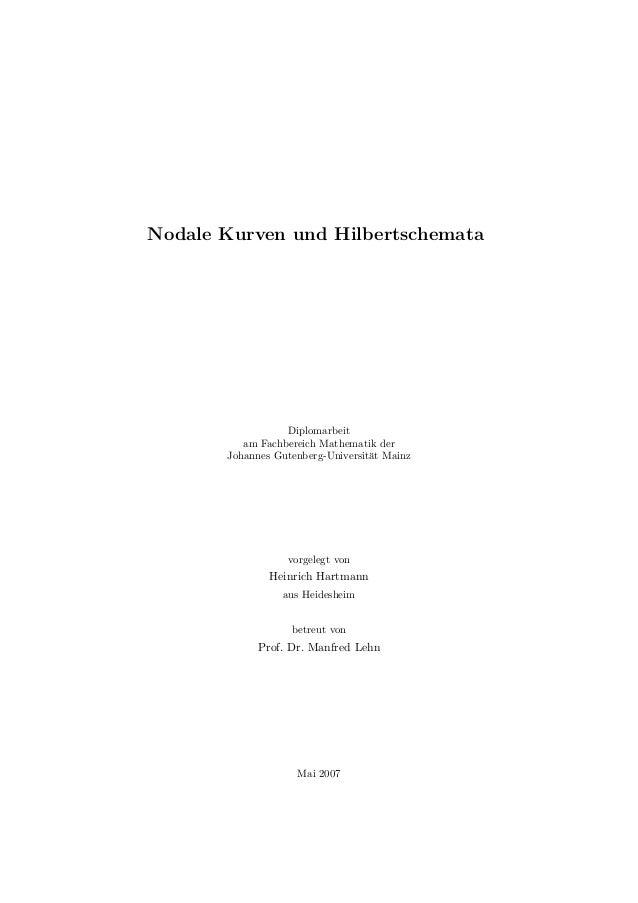 Nodale Kurven und Hilbertschemata Diplomarbeit am Fachbereich Mathematik der Johannes Gutenberg-Universit¨at Mainz vorgele...