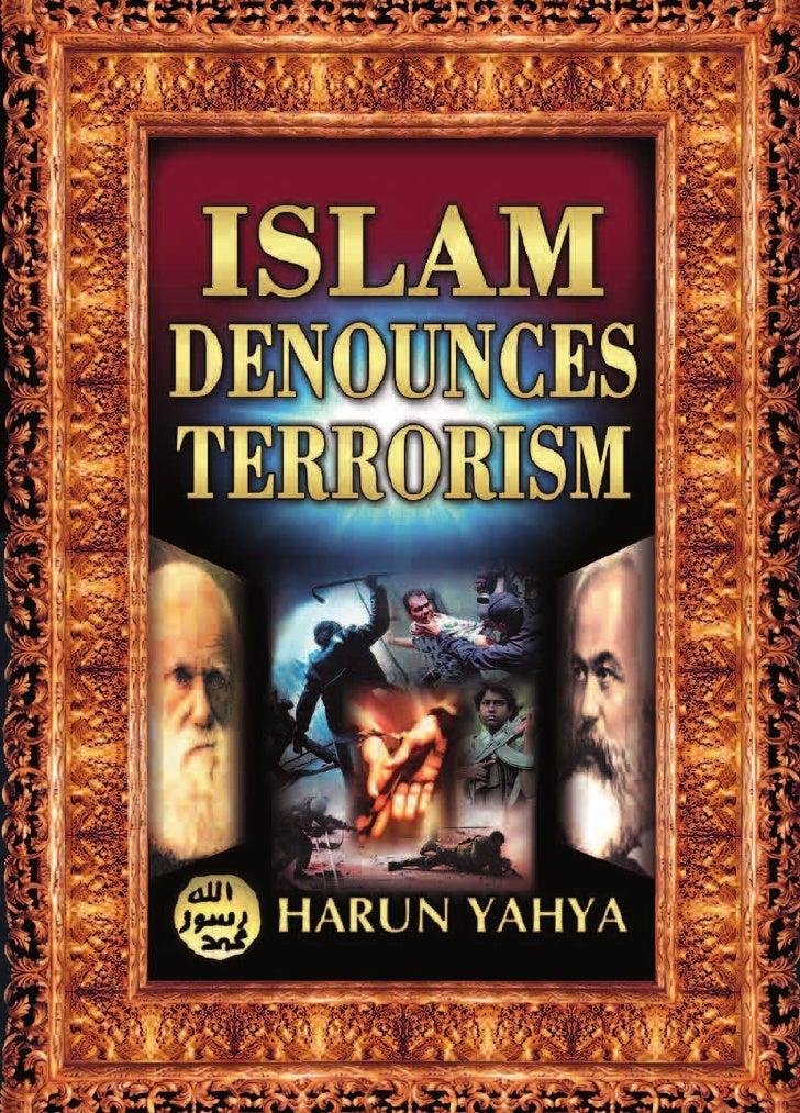 Harun Yahya Islam Islam Denounces Terrorism
