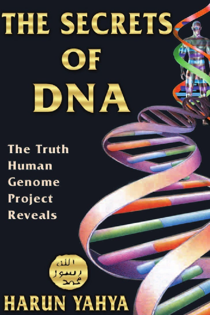 Harun Yahya Islam   The Secrets Of Dna