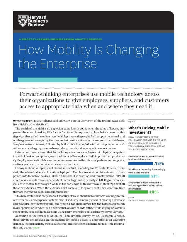 A REPORT BY HARVARD BUSINESS REVIEW ANALYTIC SERVICES     How Mobility Is Changing     the Enterprise      Forward-thinkin...