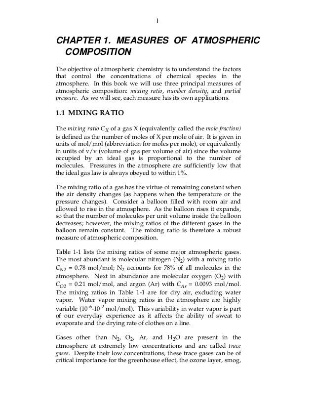 1CHAPTER 1. MEASURES OF ATMOSPHERIC COMPOSITIONThe objective of atmospheric chemistry is to understand the factorsthat con...