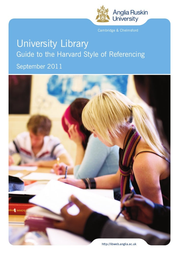 Cambridge & ChelmsfordUniversity LibraryGuide to the Harvard Style of ReferencingSeptember 2011                           ...