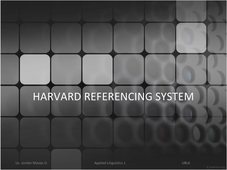 HARVARD REFERENCING SYSTEM