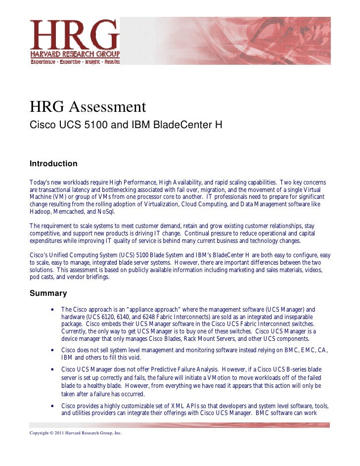 HRG AssessmentCisco UCS 5100 and IBM BladeCenter HIntroductionToday's new workloads require High Performance, High Availab...