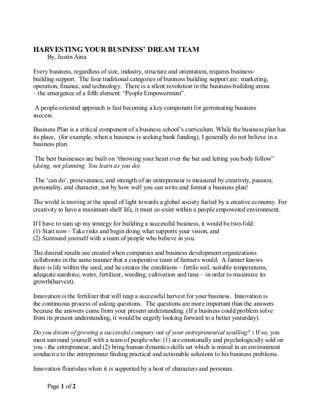 Page 1 of 2 HARVESTING YOUR BUSINESS' DREAM TEAM By, Justin Aina Every business, regardless of size, industry, structure a...