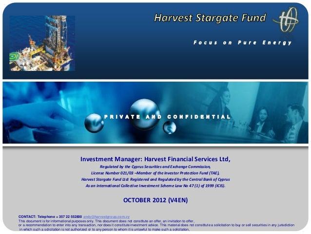 Investment Manager: Harvest Financial Services Ltd,                                                    Regulated by the Cy...