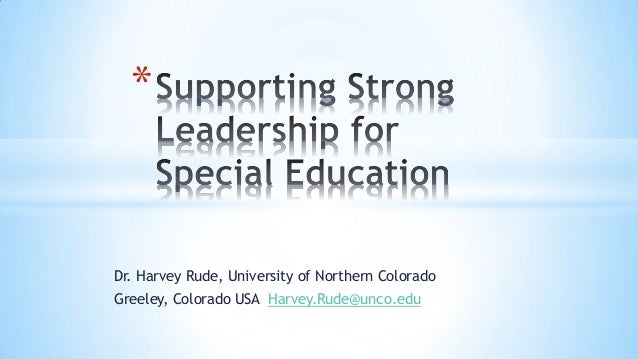 Dr. Harvey Rude - Supporting Strong Leadership for Special Education - IEFE Forum 2014