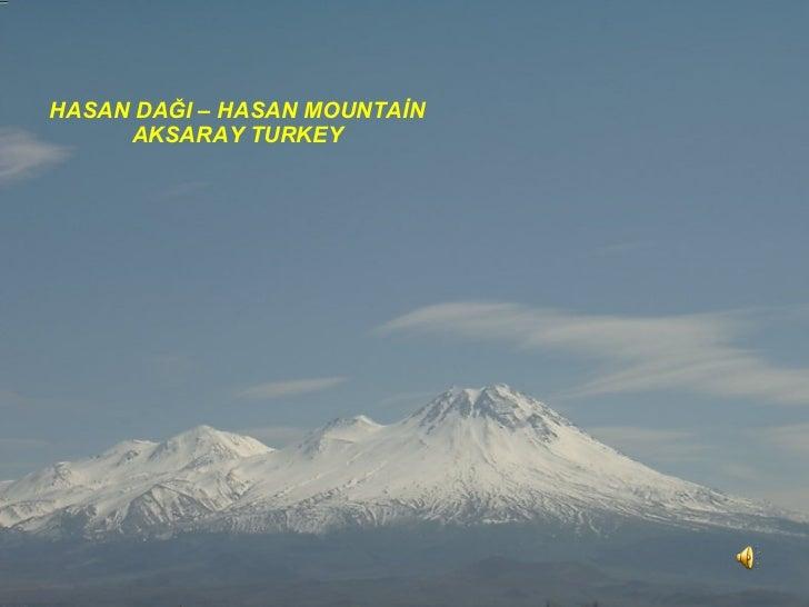 Hasan Mountain      Aksaray/TURKEY