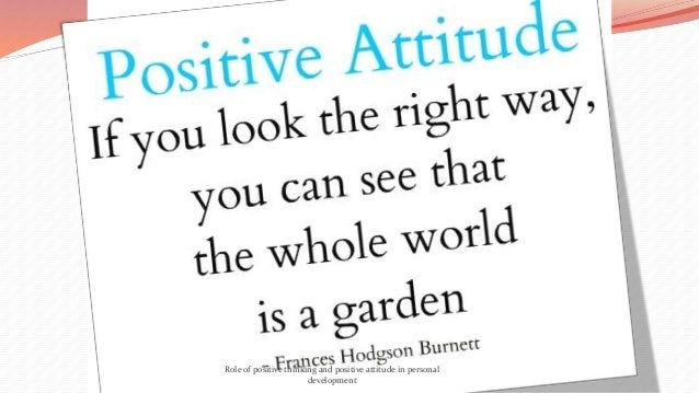 essay attitude everything Rotten attitudes, left alone, ruin everything your attitude has a profound impact on your life building positive attitudes in the workplace 2011 constant.