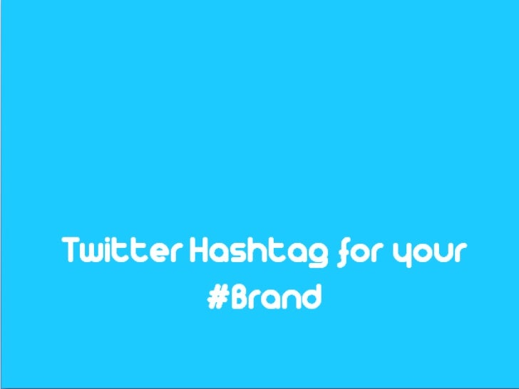 Twitter Hashtags for your #brand