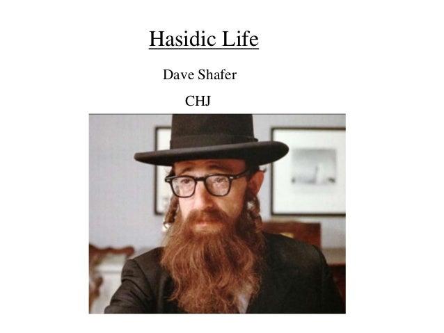Hasidic life, a Jewish anomaly