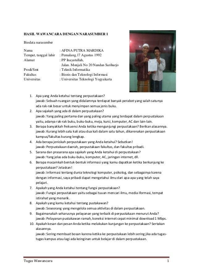 HASIL WAWANCARA DENGAN NARASUMBER 1 Biodata narasumber Nama Tempat, tanggal lahir Alamat Prodi/Smt Fakultas Universitas  :...