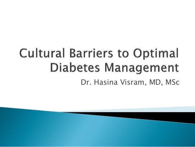 Dr Hasina Visram: Cultural Barriers to Diabetes Management