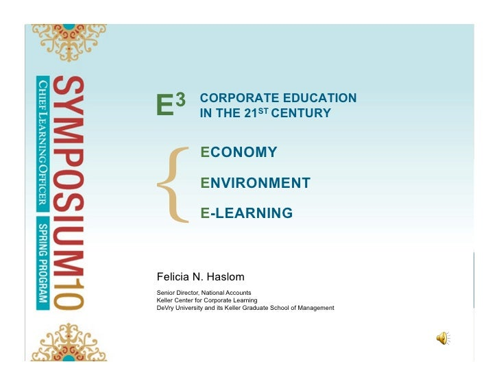 The Three E's of Corporate Education in the 21st Century: Economy, Ecology and E-Training